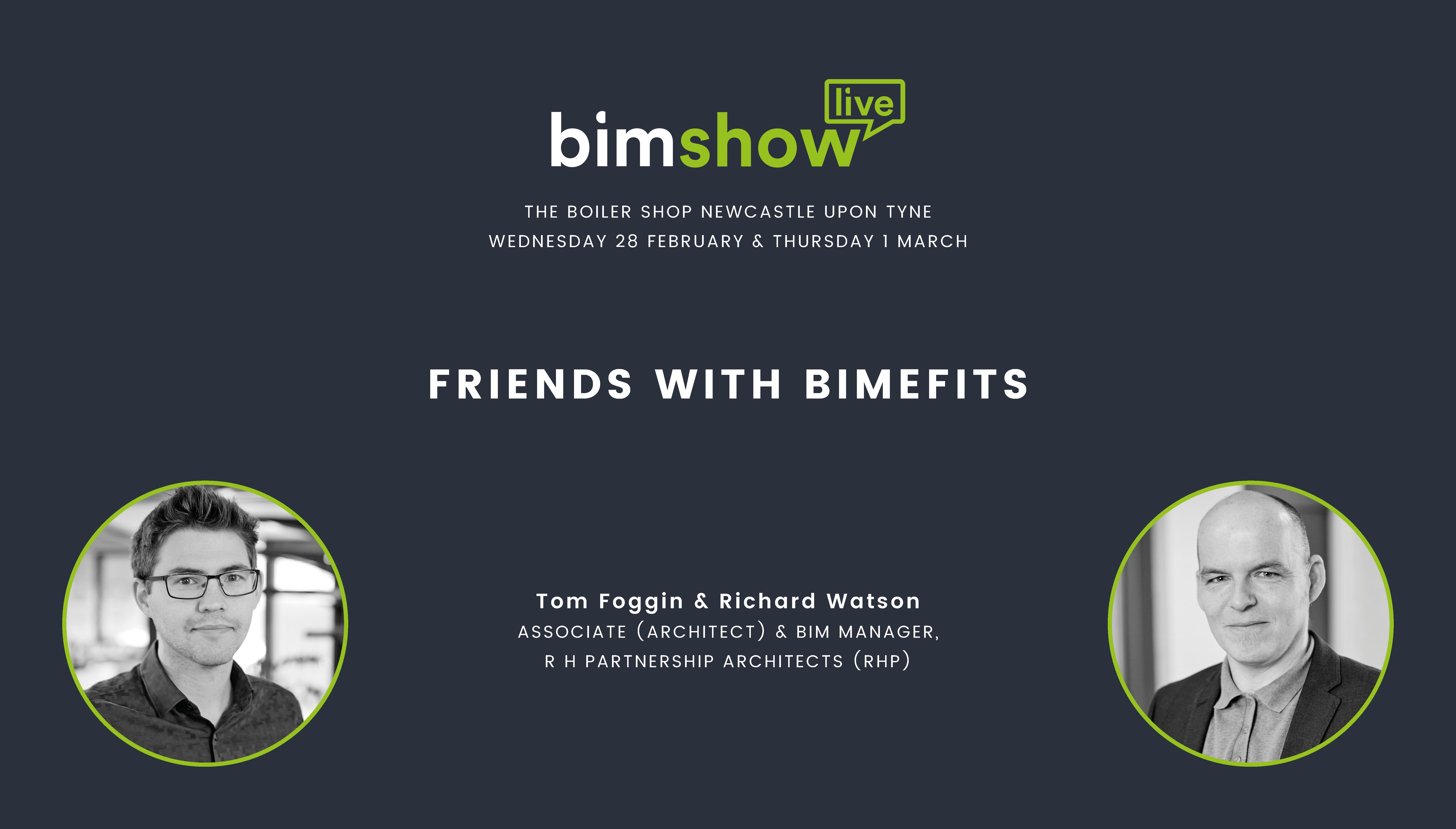 Tom Foggin and Richard Watson to Speak at BIM Show Live